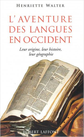 L'aventure des langues en Occident