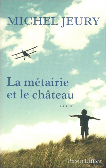 La Métairie et le Château