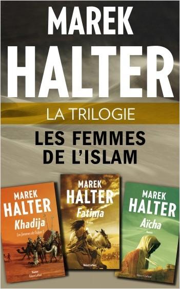 La Trilogie Les Femmes de l'islam