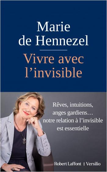 Vivre avec l'invisible