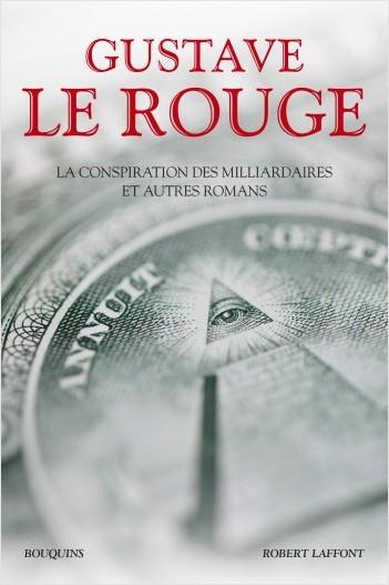 La Conspiration des milliardaires et autres romans