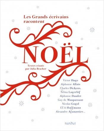 Les Grands Ecrivains racontent Noël