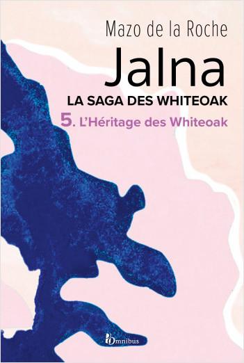 La Saga des Jalna – T.5 – L'Héritage des Whiteoak