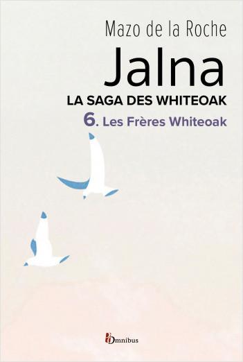 Les Frères Whiteoak - 6