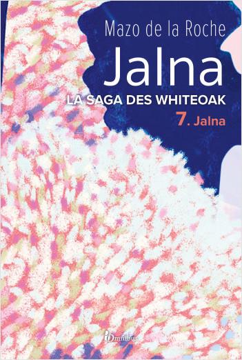 La Saga des Jalna – T.7 – Jalna