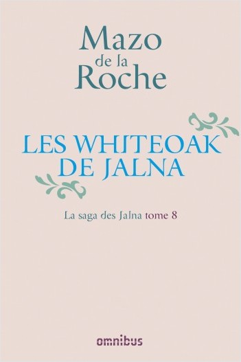 Les Whiteoak de Jalna - 8