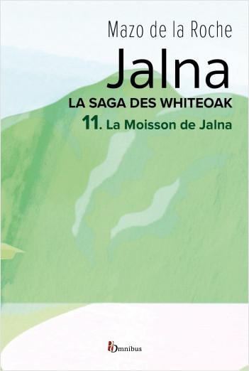 La Saga des Jalna – T.11 – La Moisson de Jalna