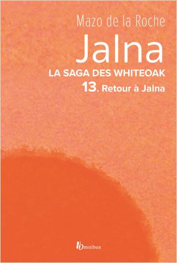 La Saga des Jalna – T.13 – Retour à Jalna