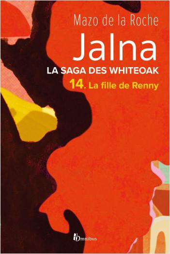 La Saga des Jalna – T.14 – La Fille de Renny