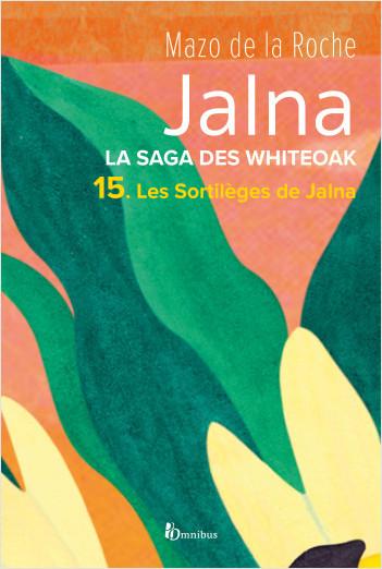 La Saga des Jalna – T.15– Les Sortilèges de Jalna