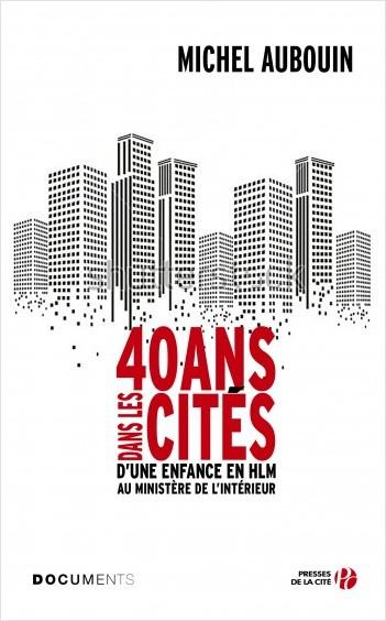 40 ans dans les cités