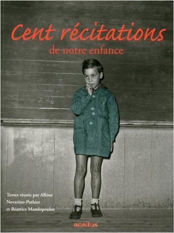 Cent Récitations de notre enfance (Rééd.)