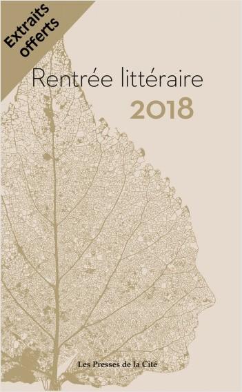 Rentrée littéraire Presses de la Cité 2018 extraits
