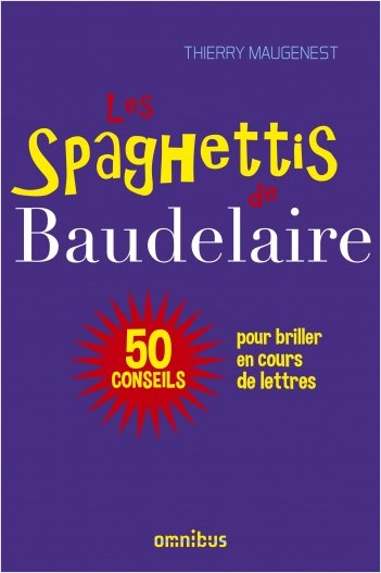 Les Spaghettis de Baudelaire