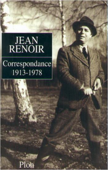 Jean Renoir, Correspondance 1913-1978