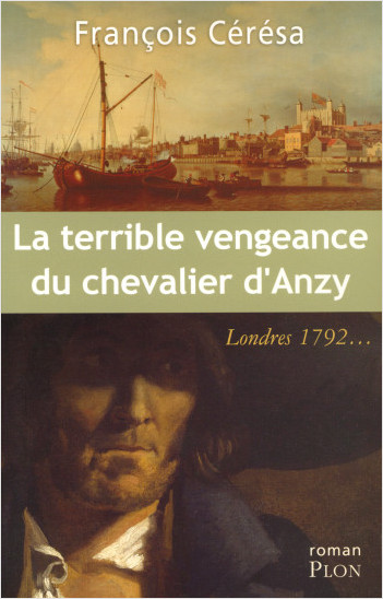 La terrible vengeance du Chevalier d'Anzy