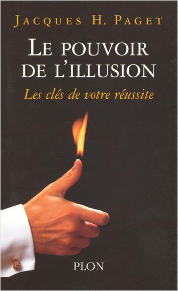 Le pouvoir de l'illusion