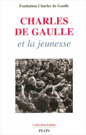 Charles de Gaulle et la jeunesse