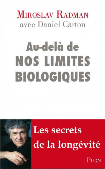 Au-delà de nos limites biologiques