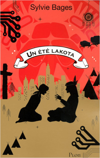 Un été Lakota