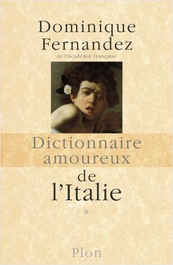 Dictionnaire amoureux de l'Italie