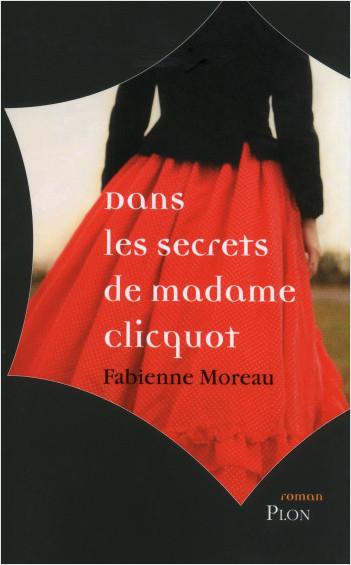 Dans les secrets de madame clicquot