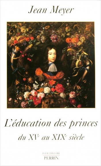 L'éducation des princes en Europe