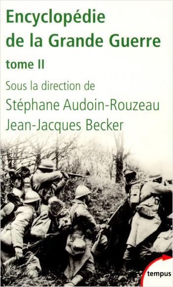 Encyclopédie de la Grande Guerre, tome 2