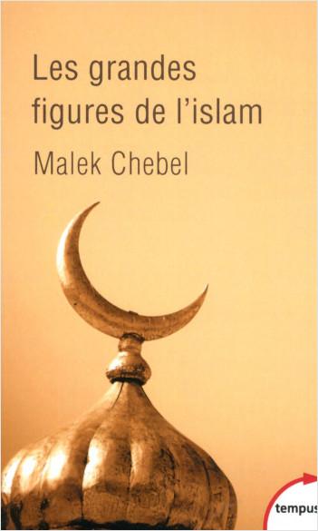 Les grandes figures de l'islam