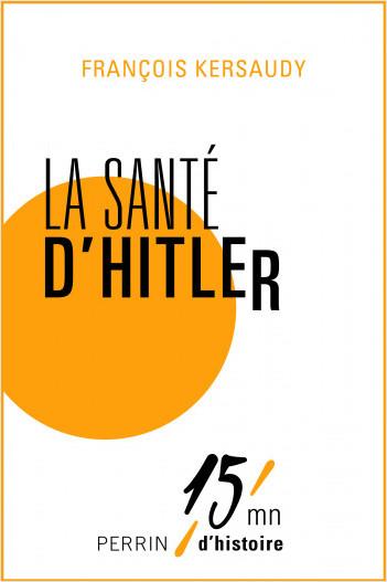 La santé d'Hitler