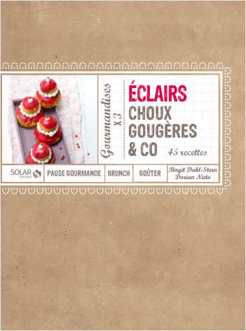 Eclairs, choux, gougères & co