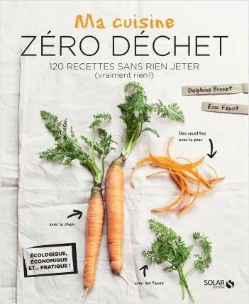 Ma cuisine zéro déchet