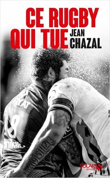 Ce rugby qui tue