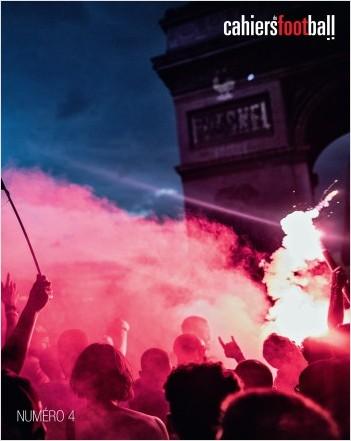Les cahiers du football - La Revue Tome 4