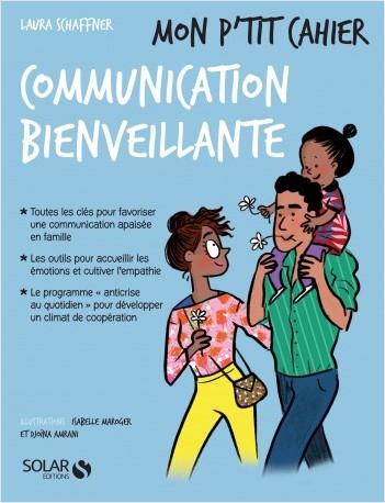Mon p'tit cahier Communication bienveillante