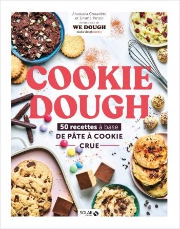 Cookie dough, recettes à la pâte à cookie crue