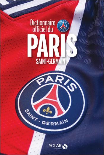 Dictionnaire officiel du Paris Saint-Germain