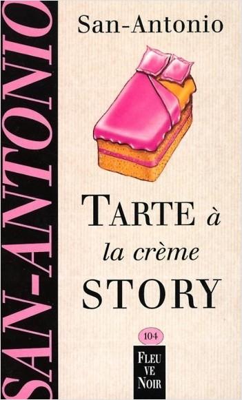 Tarte à la crème story