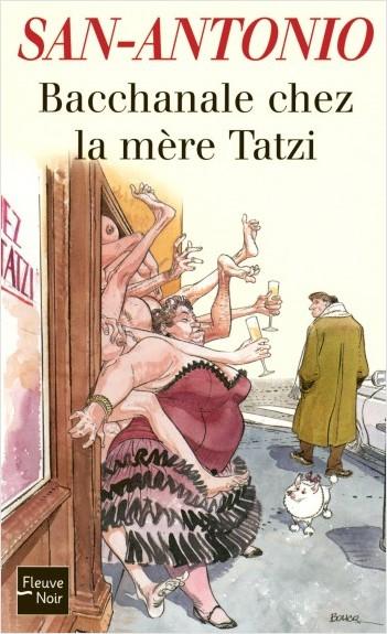 Bacchanale chez la mère Tatzi