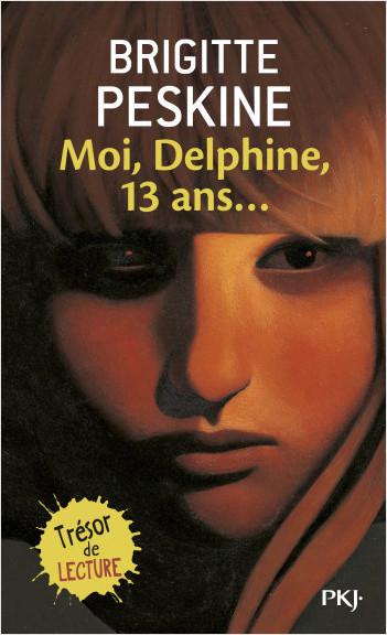 Moi, Delphine, 13 ans...