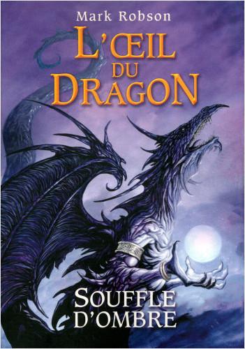 2. L'œil du dragon : Souffle d'Ombre