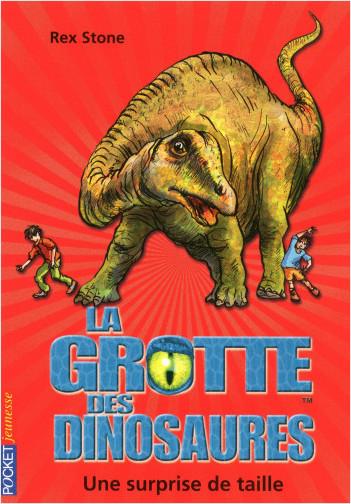 11. La grotte des dinosaures : Une surprise de taille