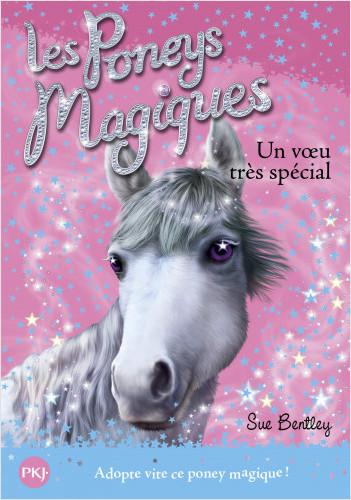 Les poneys magiques - tome 02 : Un voeu très spécial