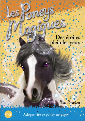 Les poneys magiques - tome 03 : Des étoiles plein les yeux