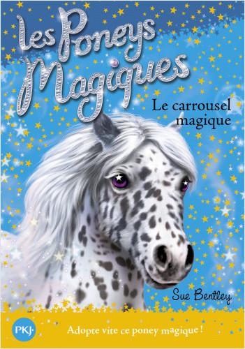 Les Poneys magiques - tome 05 : Le Carrousel magique