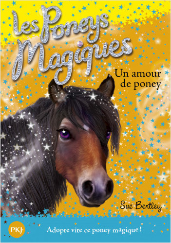 Les poneys magiques - tome 06 : Un amour de poney