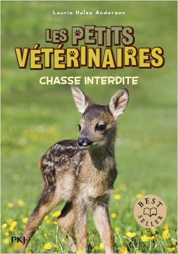 Les petits vétérinaires - tome 08 : Chasse interdite