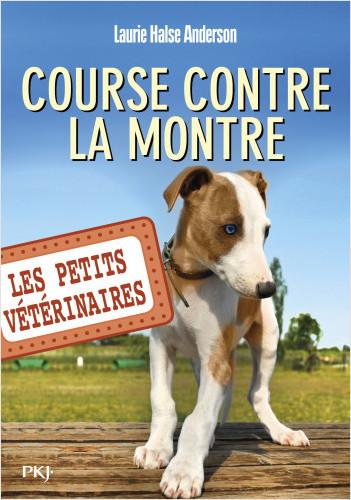 Les Petits vétérinaires - tome 12 : Course contre la montre