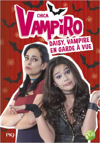 12. Chica Vampiro : Daisy, vampire en garde à vue