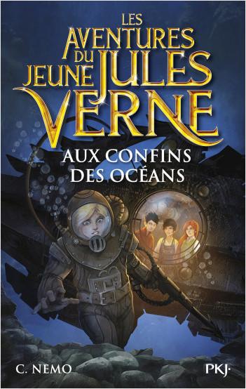 Les aventures du jeune Jules Verne - tome 04 : Aux confins des océans